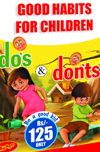 Good Habits For Children Do's & Don'ts