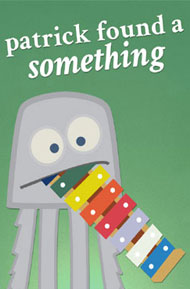Patrick-Found-a-Something