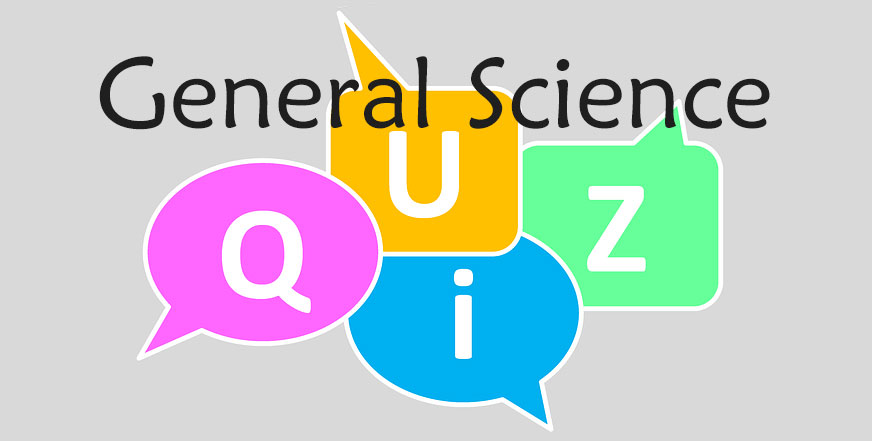 General Science Quiz Online Science Quiz Questions And