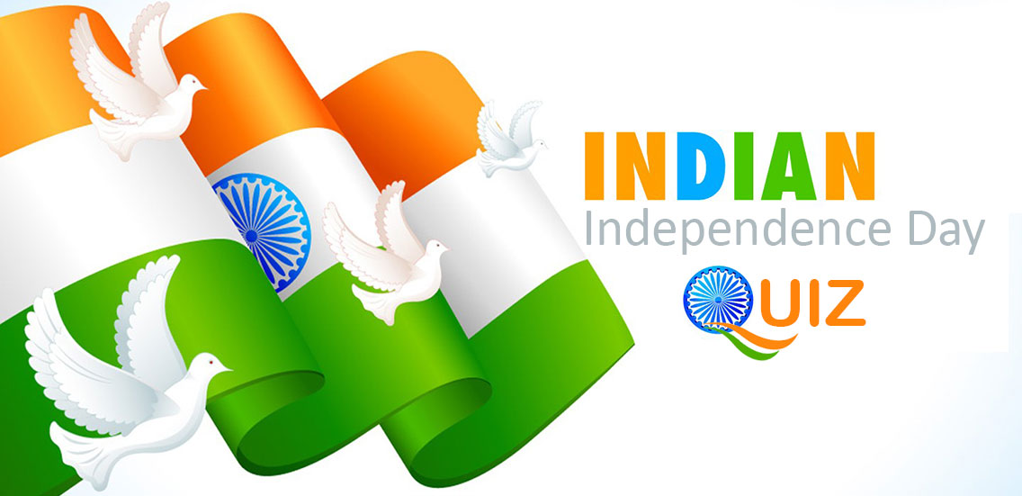Indian Independence Day Quiz