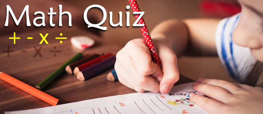 Simple Math Quiz With Answers For Kids