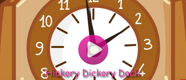 Rhymes - Hickory Dickory Dock