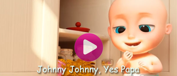 Short Nursery Rhymes For Kids Johnny Johnny Yes Papa